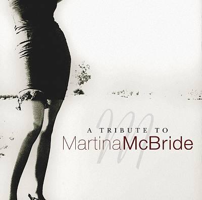 A Tribute to Martina McBride