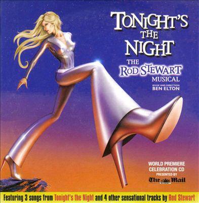Tonight's the Night: The Rod Stewart Musical