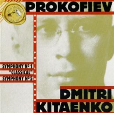 """Prokofiev: Symphony No.1 """"Classical""""; Symphony No.5"""