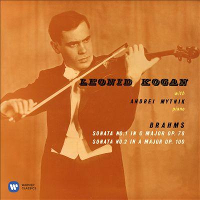 Brahms: Sonata No. 1 in G major Op. 78; Sonata No. 2 in A major, Op. 100