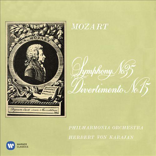 Mozart: Symphony No. 35; Divertimento No. 15