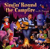 Singin' Round the Campfire with Margie
