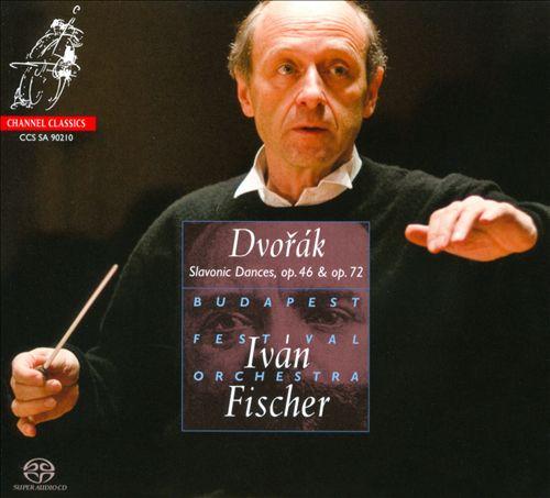 Dvorák: Slavonic Dances, Opp. 46 & 72
