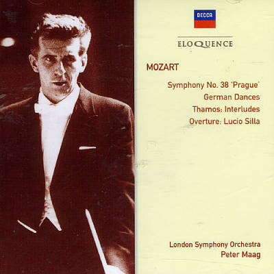 Mozart: Symphony No. 38 'Prague'; German Dances; Thamos Interludes; Overture Lucio Silla