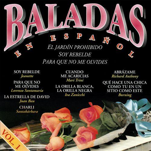 Baladas en Español, Vol. 1