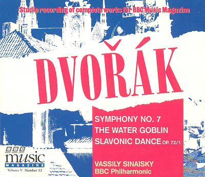 Dvorák: Symphony No. 7; The Water Goblin; Slavonic Dance Op. 72/1