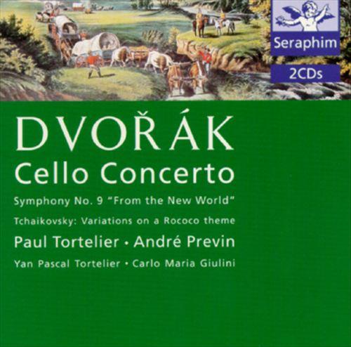 "Dvorak: Cello Concerto; Symphony No. 9 ""From the New World""; Tchaikovsky: Variations on a Rococo Theme"