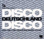 Disco Deutschland Disco: Disco, Funk & Philly Anthems