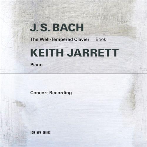 J.S. Bach: The Well-tempered Clavier, Book I [Live, March 1987]