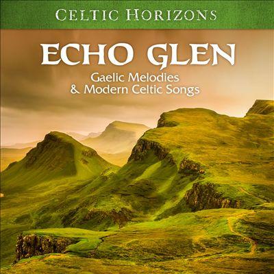 Celtic Horizons: Echo Glen
