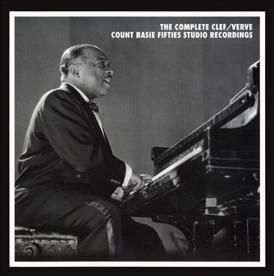 The Complete Clef/Verve Count Basie Fifties Studio Recordings