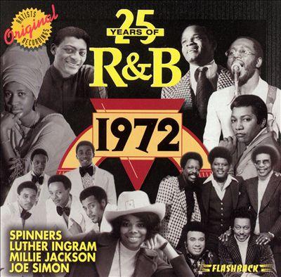 25 Years of R&B: 1972