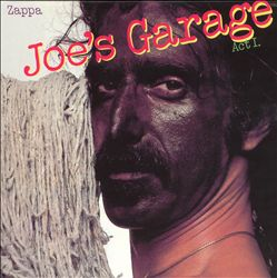 Joe's Garage: Act I