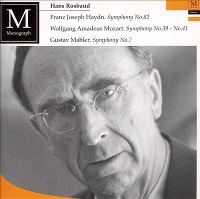 Haydn: Symphony No. 82; Mozart: Symphony No. 39, No. 41; Mahler: Symphony No. 7