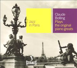Jazz in Paris: Claude Bolling Plays the Original Piano Greats