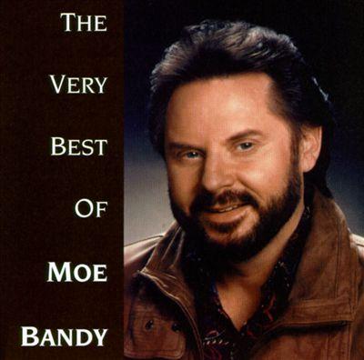 The Very Best of Moe Bandy