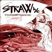 Strawberry Hardcore