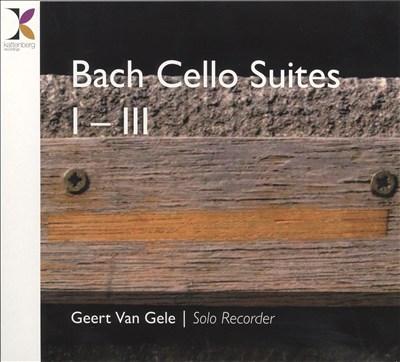 Bach: Cello Suites 1-3