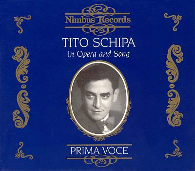 Tito Schipa in Opera and Song