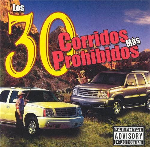 30 Corridos Mas Prohibidos