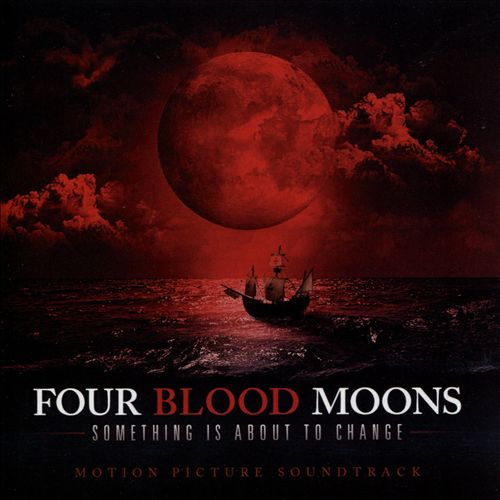 Four Blood Moons [Motion Picture Soundtrack]