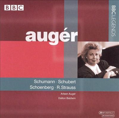 Arleen Augér Sings Schumann, Schubert, Schoenberg, R. Strauss