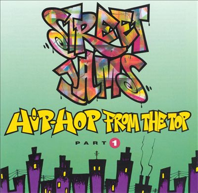 Street Jams: Hip-Hop from the Top, Vol. 1