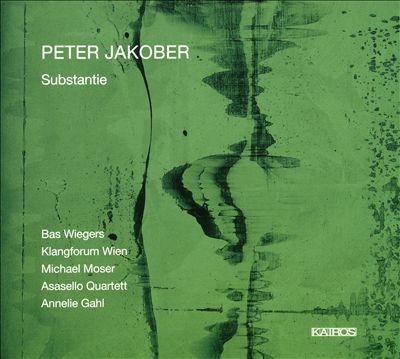 Peter Jakober: Substantie