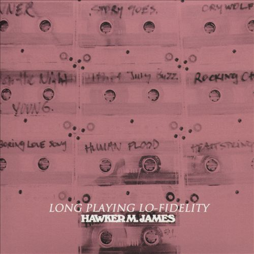 Long Playing Lo-Fidelity
