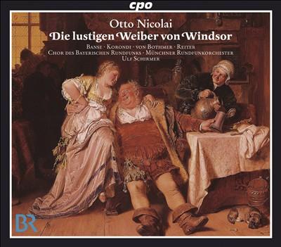 Otto Nicolai: Die lustigen Weiber von Windsor