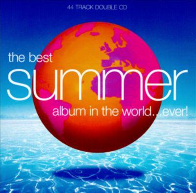 Best Summer Album in the World...Ever! [1997]