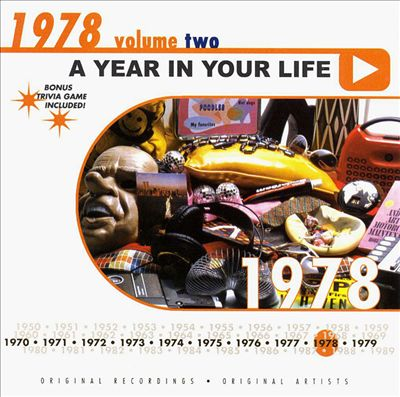 A Year in Your Life: 1978, Vol. 2