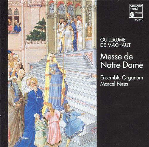 Guillaume de Machaut: Messe de Notre Dame