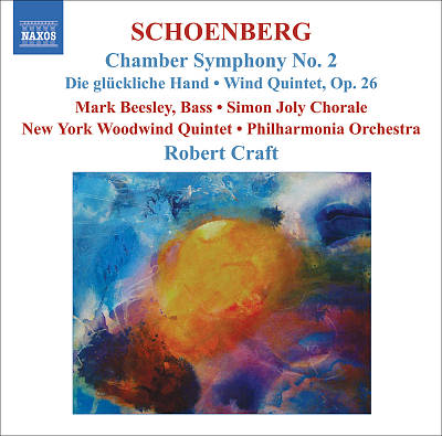 Schoenberg: Chamber Symphony No. 2; Die glückliche Hand; Wind Quintet, Op. 26