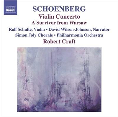 Schoenberg: Violin Concerto; A Survivor from Warsaw
