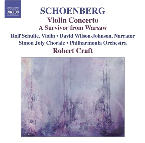 Schoenberg: Violin Concerto; A Survivor from Warsaw