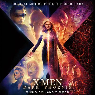 X-Men: Dark Phoenix [Original Motion Picture Soundtrack]