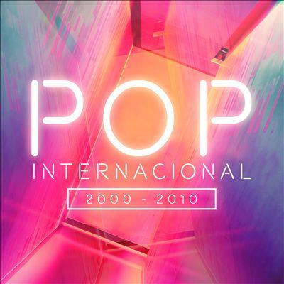 Pop Internacional [2000-2010]