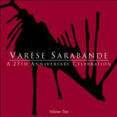 Varèse Sarabande: A 25th Anniversary Celebration, Vol. 2
