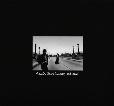 Songs from Suicide Bridge