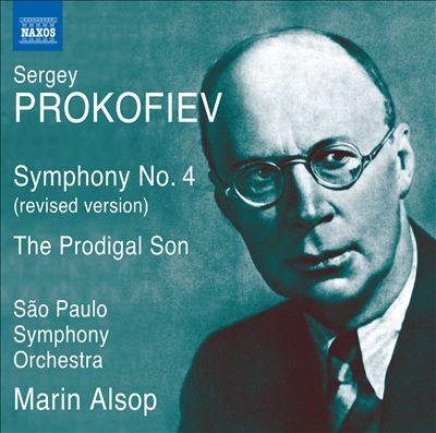 Prokofiev: Symphony No. 4; The Prodigal Son