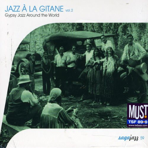Jazz a La Gitane, Vol. 2: Gypsy Jazz Around the World