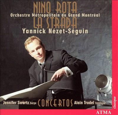 Nino Rota: La Strada; Concertos