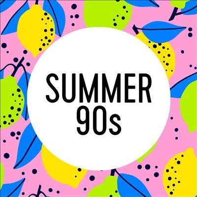 Summer 90s