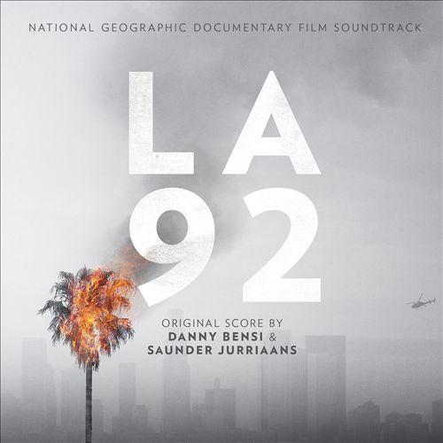 LA 92 [Original National Geographic Documentary Soundtrack Album]