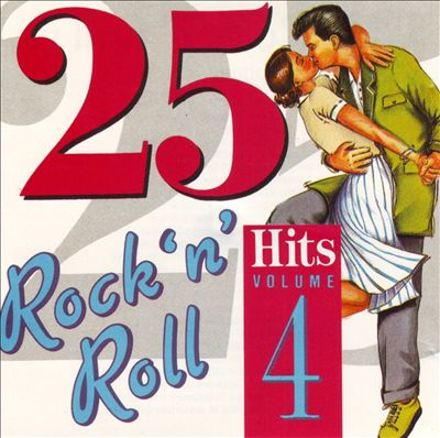 25 Rock 'N' Roll Hits, Vol. 4