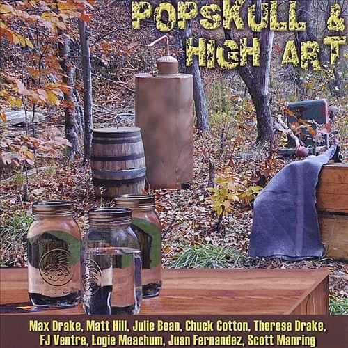 Popskull & High Art