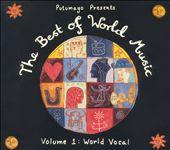 Putumayo Presents the Best of World, Vol. 1: World Vocal