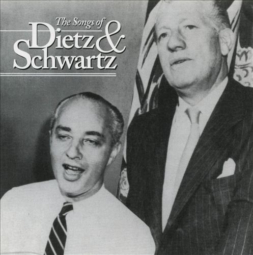 The Standards: The Songs of Dietz & Schwartz