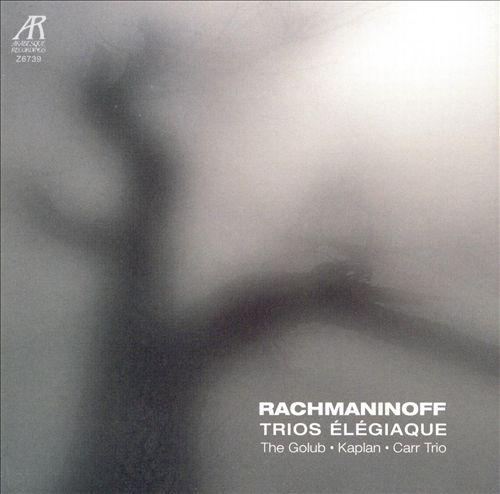 Rachmaninov: Trio Elegiague